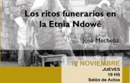 Conferencia 'Los ritos funerarios en la Etnia Ndowé'