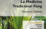 Conferencia de Medicina Tradicional Fang